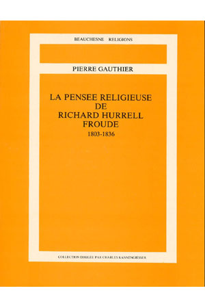 LA PENSÉE RELIGIEUSE DE RICHARD HURREL FROUDE