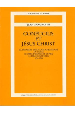 Confucius Et Jesus Christ Editions Beauchesne
