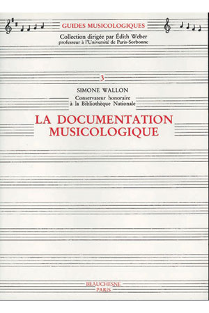 LA DOCUMENTATION MUSICOLOGIQUE