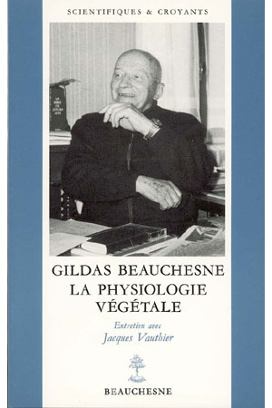GILDAS BEAUCHESNE. LA PHYSIOLOGIE VEGETALE