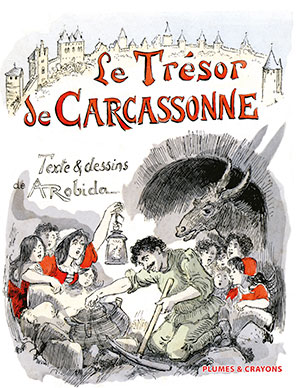 LE TRÉSOR DE CARCASSONE – Illustrations de Robida