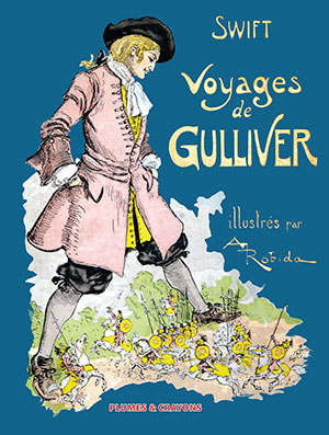 VOYAGES DE GULLIVER – Illustrations de Robida