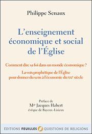 L'ENSEIGNEMENT ÉCONOMIQUE ET SOCIAL DE L'ÉGLISE