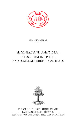 DÊLÔSIS AND ALÊTHEIA : THE SEPTUAGINT, PHILO, AND SOME LATE RHETORICAL TEXTS