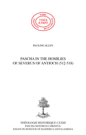 PASCHA IN THE HOMILIES OF SEVERUS OF ANTIOCH (512-518) : PREPARATION AND CELEBRATION