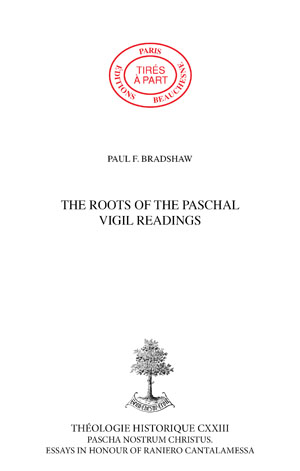 THE ROOTS OF THE PASCHAL VIGIL READINGS