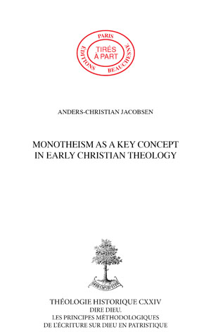MONOTHEISM AS A KEY CONCEPT IN EARLY CHRISTIAN THEOLOGY