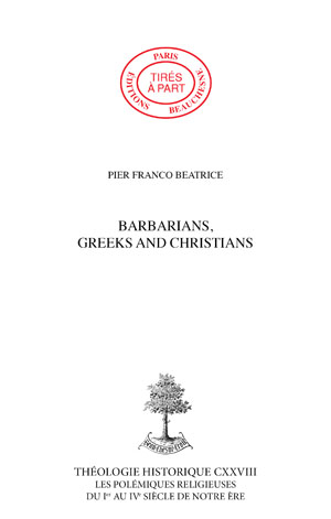 BARBARIANS, GREEKS AND CHRISTIANS