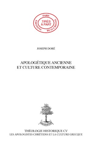 POSTFACE APOLOGÉTIQUE ANCIENNE ET CULTURE CONTEMPORAINE