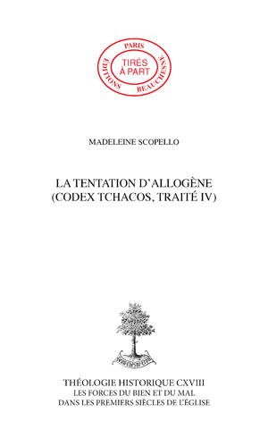 LA TENTATION D'ALLOGÈNE (CODEX TCHACOS, TRAITÉ IV)