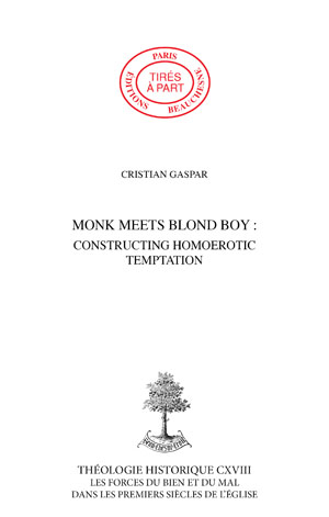 MONK MEETS BLOND BOY : CONSTRUCTING HOMOEROTIC TEMPTATION IN THE PHILOTHEOS HISTORIA OF THEODORET OF CYRRHUS