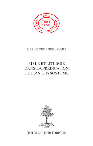 BIBLE ET LITURGIE DANS LA PREDICTION DE JEAN CHRYSOSTOME