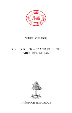 GREEK RETHORIC AND PAULINE ARGUMENTATION