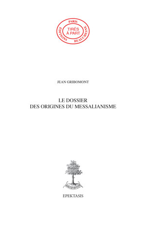 57. LE DOSSIER DES ORIGINES DU MESSALIANISME