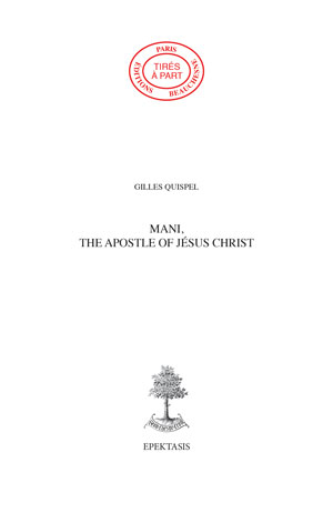 62. MANI, THE APOSTLE OF JÉSUS CHRIST