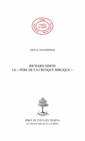 13. RICHARD SIMON LE «PÈRE DE LA CRITIQUE BIBLIQUE»