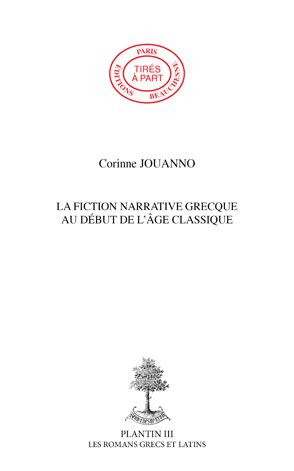 08. LA FICTION NARRATIVE GRECQUE AU DEBUT DE LÂGE CLASSIQUE